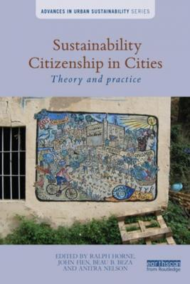 sustainability-citizenship-in-cities-theory-and-practice-by-ralph-horne-1317391071
